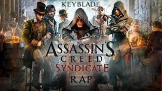 ASSASSIN'S CREED SYNDICATE RAP - El Sindicato Victoriano | Keyblade