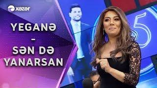Yeganə Mürsəlova -  Sən Də Yanarsan