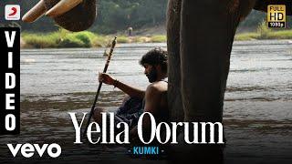 Kumki - Yella Oorum Video | Vikram Prabhu, Lakshmi Menon | D. Imman