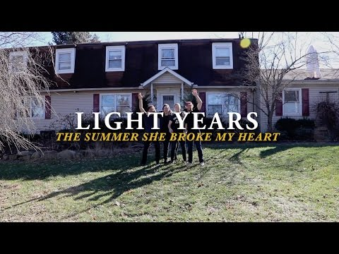Light Years - The Summer She Broke My Heart (Official Music Video)