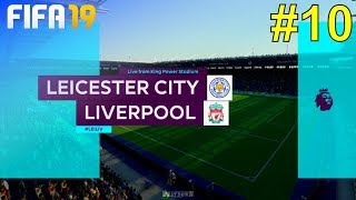 FIFA 19 - Liverpool Career Mode #10: vs. Leicester City