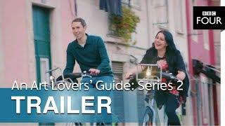 An Art Lovers' Guide: Series 2 | Trailer - BBC Four