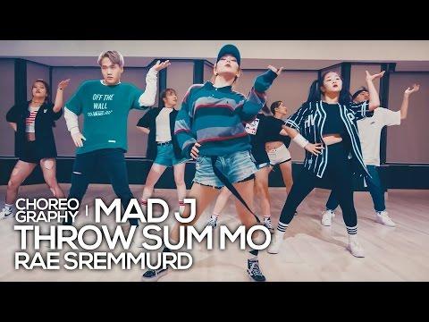 Rae Sremmurd - Throw Sum Mo(ft. Nicki Minaj, Young Thug) : Mad J Choreography [댄스]