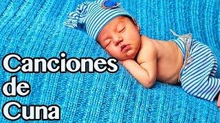 Dulces Canciones de Cuna musica para Dormir Bebés
