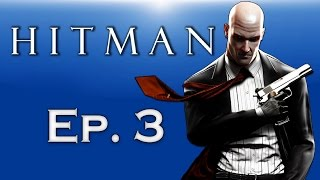 Hitman - World of Assassination Ep. 3! (Contract Killings!) Best WORST Hitman Ever!