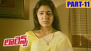 Lawrence Telugu Full Movie Part 11 || Raghava Lawrence, Anu Prabhakar