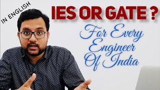 GATE OR IES? - The Question Every Aspirant Asks (BY GATE & ESE TOPPER)