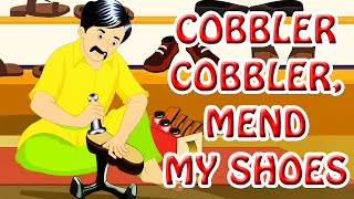 Cobbler Cobbler, Mend My Shoes | English Nursery Rhymes