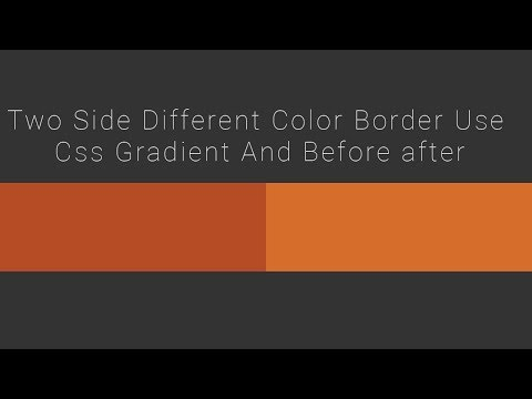 Two Side Different Color Border Use CSS3 Gradient And Before after
