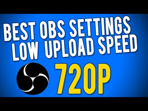 Best OBS Settings for slow Upload Speed (Less than 1 mb Upload) AUG 2016