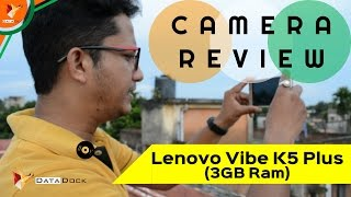 Lenovo Vibe K5 Plus 3gb Ram - Camera Review - Data Dock [Hindi - हिन्दी]