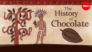 The history of chocolate - Deanna Pucciarelli
