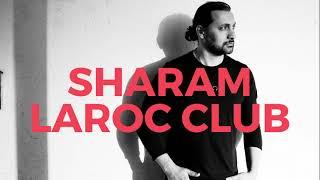 Sharam - Live @Laroc Club (05.09.2017)