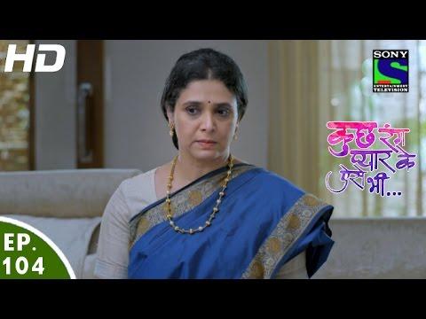 Kuch Rang Pyar Ke Aise Bhi - कुछ रंग प्यार के ऐसे भी - Episode 104 - 22nd July, 2016