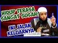 Download Video Hidup terasa sangat susah? ini jalan keluarnya ● Ustadz Khalid Basalamah 3GP MP4 FLV