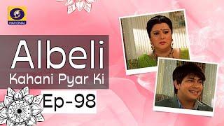 Albeli... Kahani Pyar Ki - Ep #98