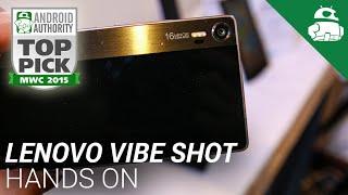 Lenovo Vibe Shot Hands On