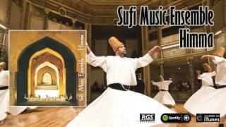 Sufi Music ensemble - Himma  Full Album