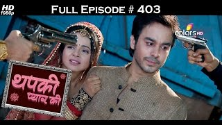 Thapki Pyar Ki - 11th August 2016 - थपकी प्यार की - Full Episode HD
