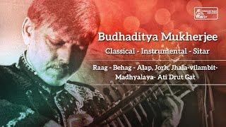 Hindustani Classical Sitar | Pt. Budhaditya Mukherjee | Raga Behag