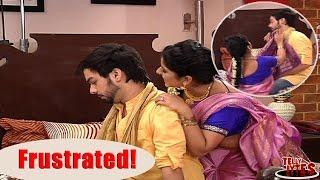   Thapki   Bihaan is frustrated