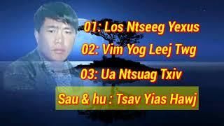 Los Ntseeg Yexus Tsav Yias Hawj 2017