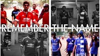REMEMBER THE NAME - Epic Bangla Rap Battle (Chelsea vs Manchester United)