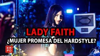 LADY FAITH: LA DJ #1 DE HARDSTYLE EN AMÉRICA