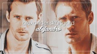 Alexander Skarsgård | Alejandro