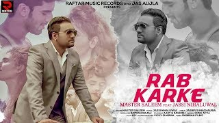 Rabb Kar Ke by Master Saleem | New Released Song 2017