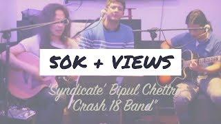 Bipul Chettri - Syndicate cover by Crash 18