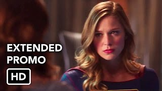 Supergirl 2x21 Extended Promo