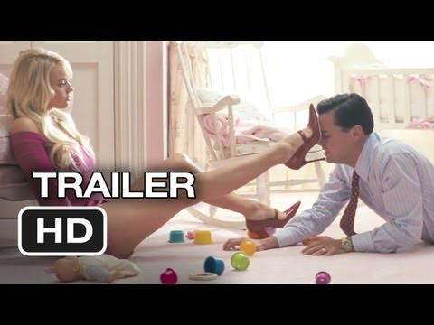 The Wolf of Wall Street Official Trailer #1 (2013) - Martin Scorsese, Leonardo DiCaprio Movie HD