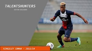 Kingsley Coman - PSG - Skills, Goals, Assists - 2013/2014 - Welcome to Bayern Munchen