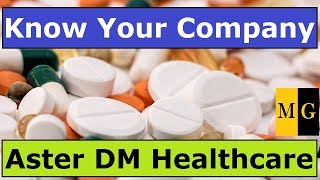 Aster Dm Healthcare  |  Know Your Company by Markets Guruji