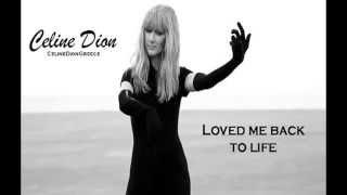 Love me back to life (Celine Dion) Lyrics & HD Quality
