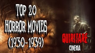 Top 20 Horror Movies (1930-1939)
