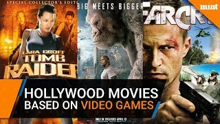 Ten Hollywood movies based on video games