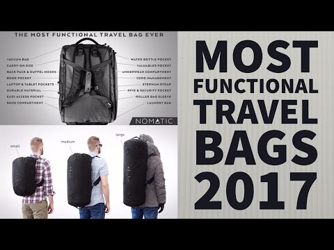 Most Functional Travel Bags 2017 | top 5 travel bag luggage | Stylish Ultimate Adventure Travel Pack