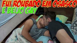 FUI ROUBADO EM OSASCO E BEIJO GAY