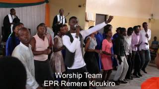 Worshipteam EPR Remera Kicukiro on sunday