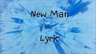 New Man Ed Sheeran Lyric