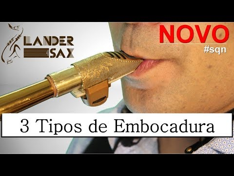 Lander Sax 3 Tipos de Embocadura no Saxofone Conhecer Isso pode mudar sua Sonoridade