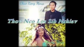 Thov Nco Los Sib Nrhiav [Official Audio] By: Chue Keng Moua & Mindy Yang