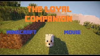 Minecraft Movie: The loyal companion