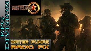 Wasteland 2 - Water Pumps (Irrigation System) & Radio Fix (Highpool)
