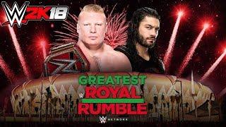 WWE2K18 - Brock Lesnar vs. Roman Reigns - Greatest Royal Rumble