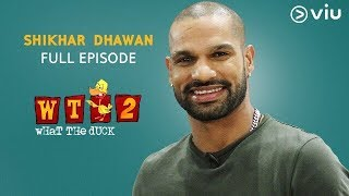 Shikhar Dhawan On What The Duck Season 2 | Full Episode | Vikram Sathaye | Viu India