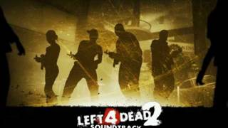 Left 4 Dead Soundtrack: Skin on Our Teeth (Escape Theme)