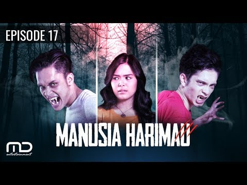 Manusia Harimau episode 17